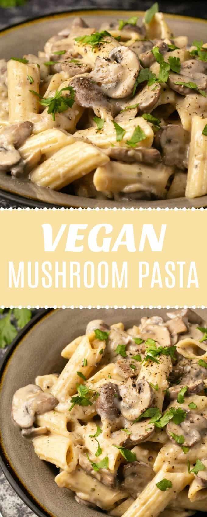 Rich And Creamy Vegan Mushroom Pasta Packed With Mushrooms