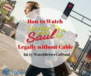 All your legal ways to watch Better Call Saul w/o cable.