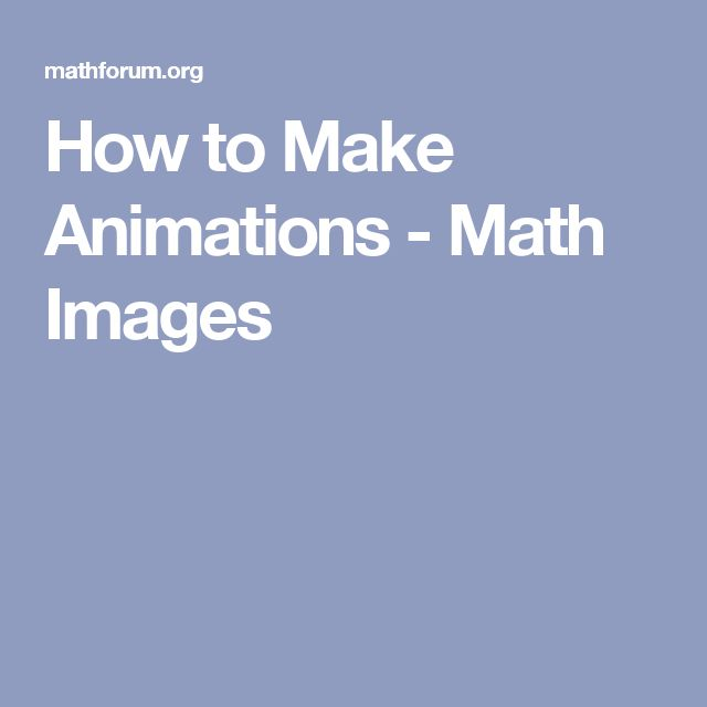 How to Make Animations - Math Images