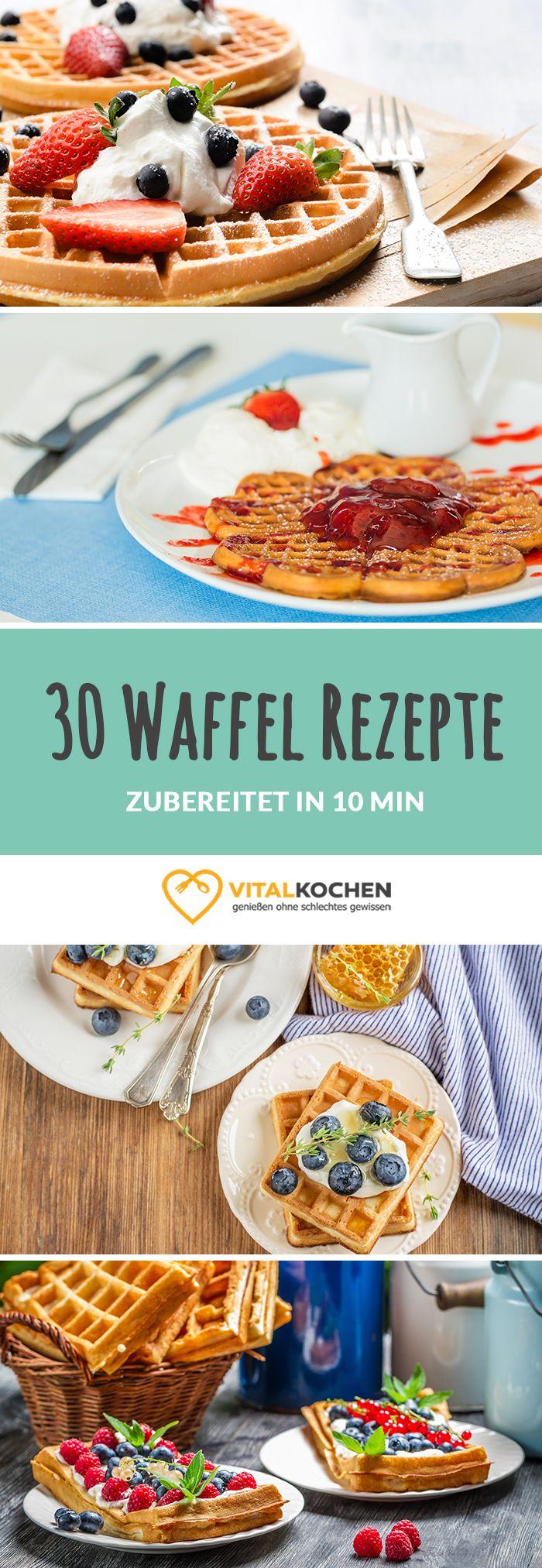 30 Waffelrezepte - Zubereitet in 10 Minuten - einfach, gesund & schnell Abnehmen mit Vital-Kochen.de