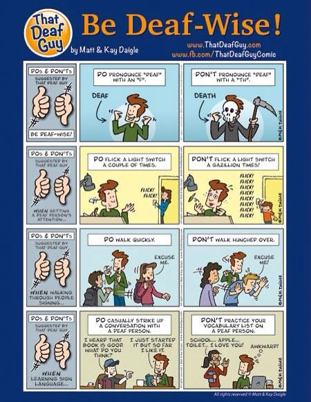 """""""That Deaf Guy"""" ~ Be deaf wise...great to know if I teach a basic Sign class again!"""