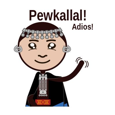 Pewkallal / Adios!