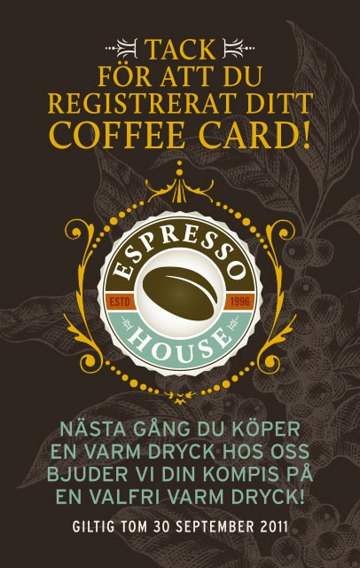 At Espresso House we always want to give our guests the best deals. That's why our guests with coffee cards get a special offer, if they buy a hot drink in one of our shops, one of their friends also get one, for free! (Offer no longer available)