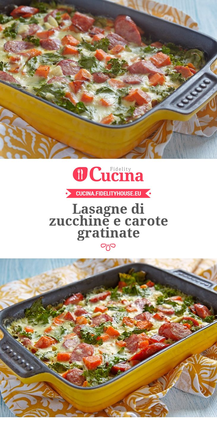 #Lasagne di #zucchine e #carote gratinate