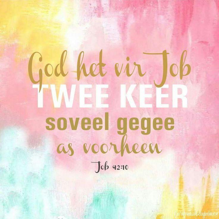 Teks - Job 42:10 #Afrikaans #Heartaches&Hardships