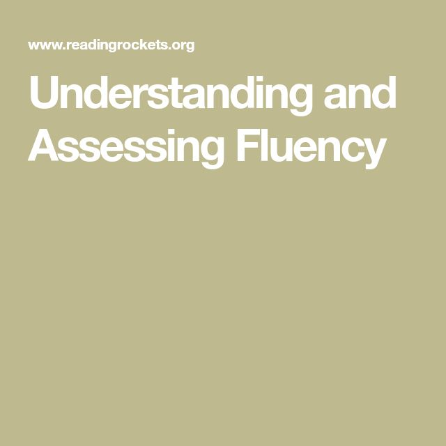 This resource is a valuable tool in figuring out how to assess fluency. Included on this webpage is the 'National Assessment of Educational Progress Fluency Scale'. An educator may use this type of rubric to see what level a student falls in. This website also contains a checklist that provides a more detailed assessment of a student's prosody.