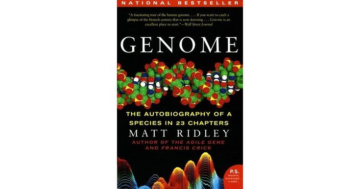 Genome the autobiography of a species in 23 chapters by