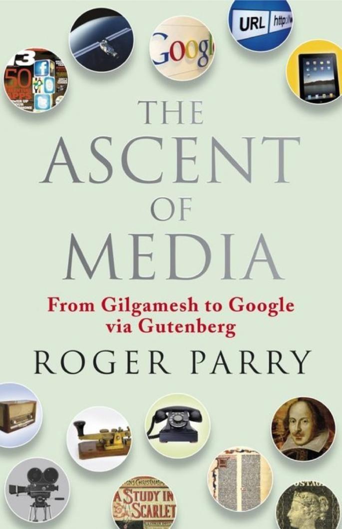 The Ascent of Media I Roger Parry