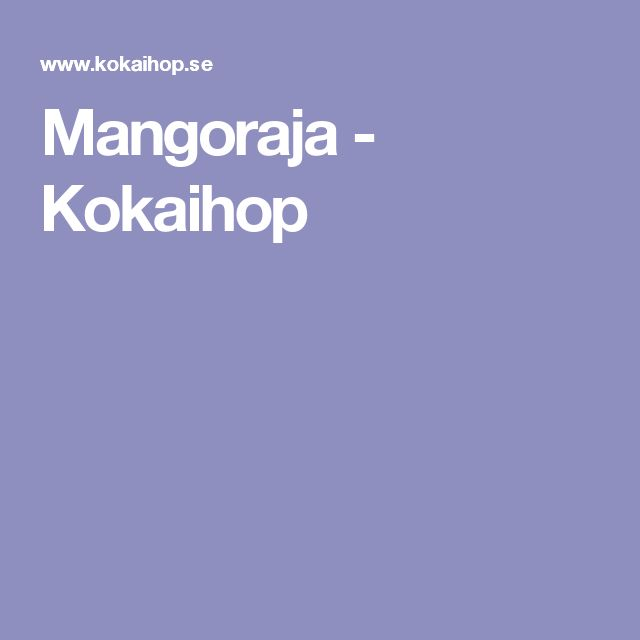 Mangoraja - Kokaihop