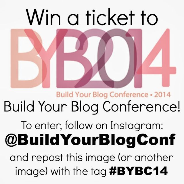 Build Your Blog Conference Ticket Giveaway! Come enter to win!