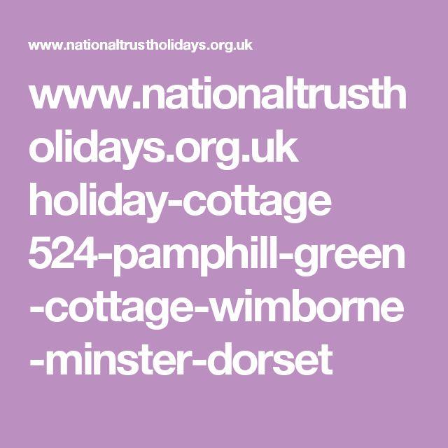 www.nationaltrustholidays.org.uk holiday-cottage 524-pamphill-green-cottage-wimborne-minster-dorset
