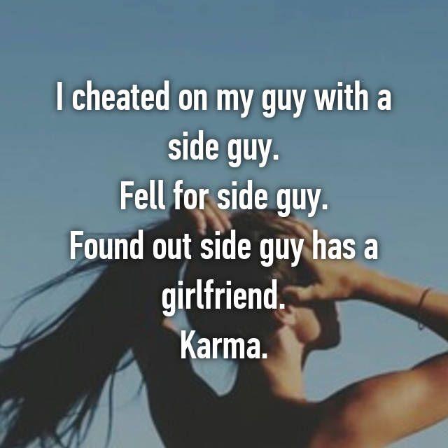 19 Cheaters Who Got Got Burned By Karma Whisper Confessions Relationships Whisper Confessions Cheater Memes