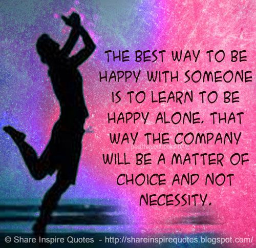 Best 25+ Being happy alone ideas on Pinterest | Being happy alone ...