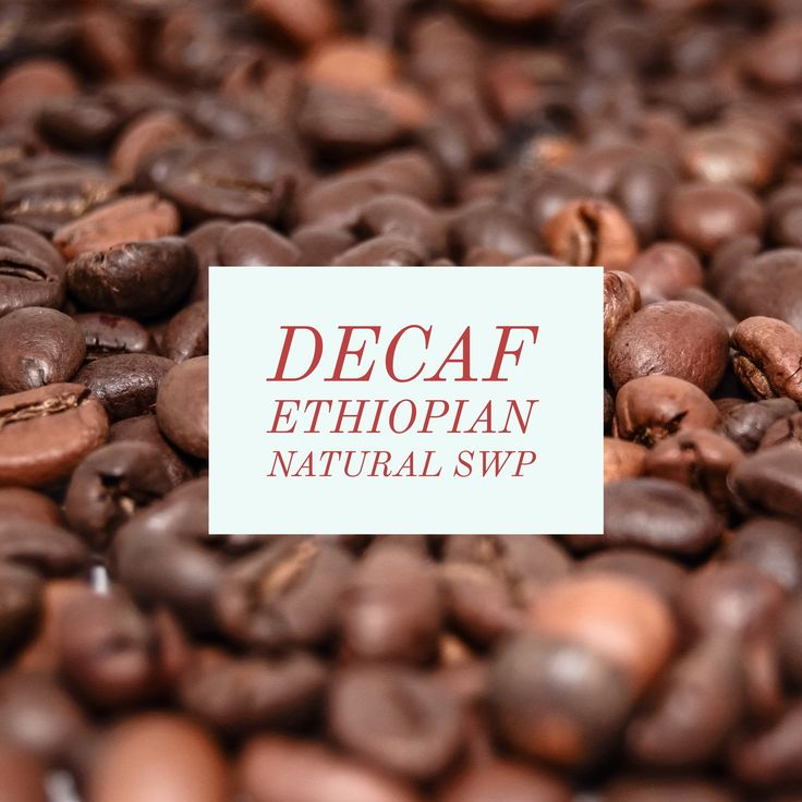 Coffee Beans DECAF Ethiopian Natural Swiss Water Process