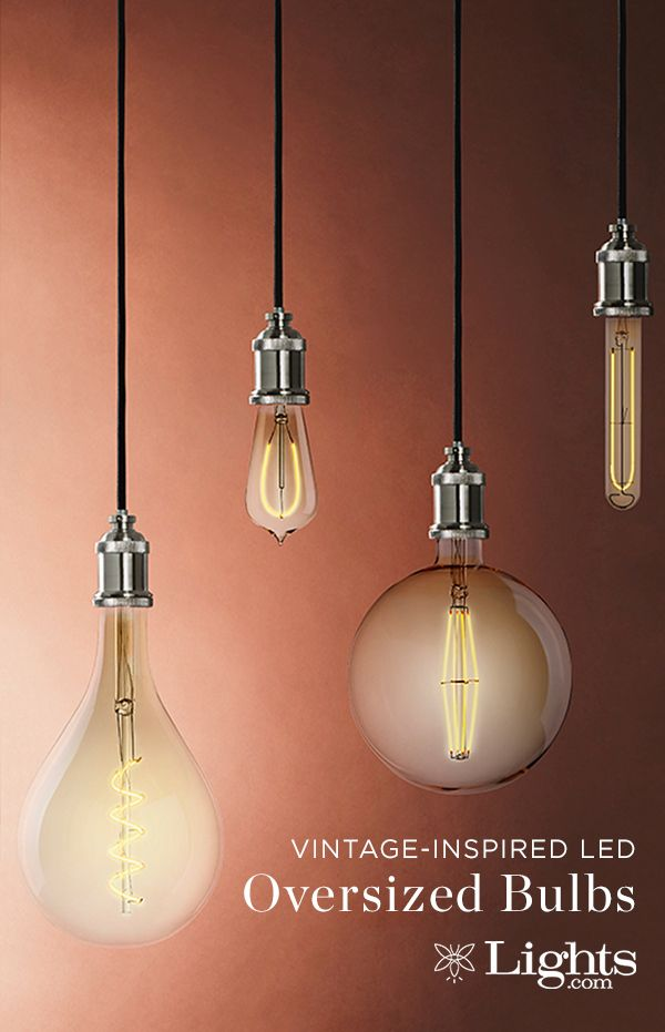 Make A Statement With Vintage Inspired Led Oversized Bulbs