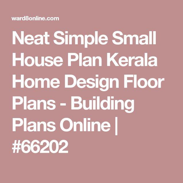 Neat Simple Small House Plan Kerala Home Design Floor Plans - Building Plans Online | #66202