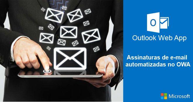 Assinaturas de e-mail automatizadas no OWA