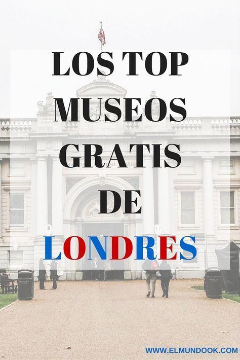 Top Gratis Museos de Londres, Inglaterra.
