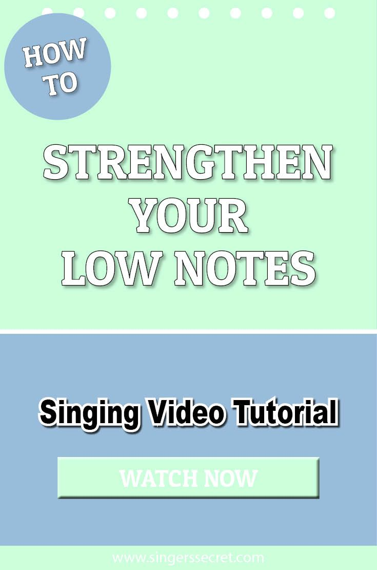 How To Strengthen Your Low Notes singing tutorial music