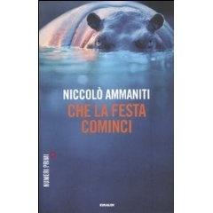 Niccolò Ammaniti - Che la festa cominci