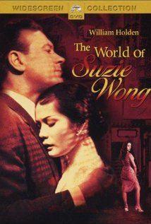 Love William Holden: Movies Fav, Stars Williams, Movies Tv, Nancy Kwan, The World Of Suzy Wong, 1960 Movies, Wong 1960, Williams Holden Movies, Favorite Movies
