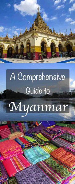 Myanmar destinations, how to get there, getting around, eVisa, currency, wifi and sim card info, things to do, accommodation, religion, culture and food.