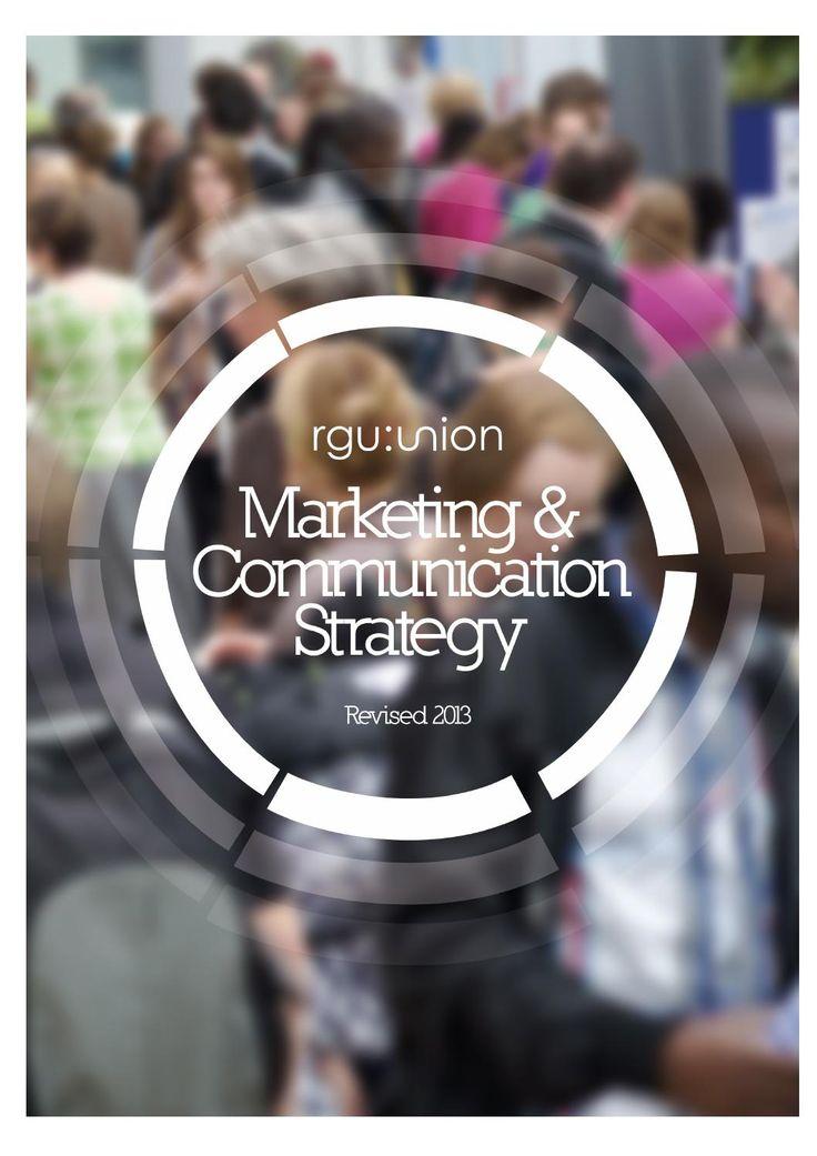 RGU Students' Union - Marketing & Communication Strategy - Revised 2013