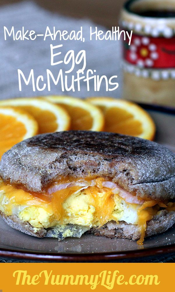 MAKE-AHEAD, HEALTHY, EGG McMUFFIN COPYCATS. A grab-and-go breakfast with reduced calories & fat.Want to try this without the bacon or sauasage, though!!!
