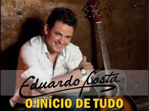 Eduardo Costa - O início de tudo COMPLETO!