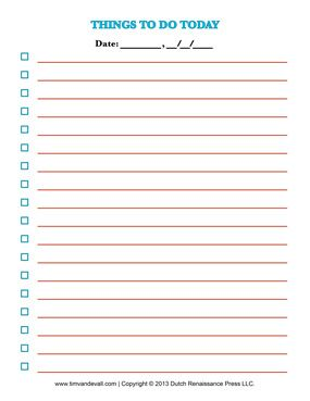 Checklist Templates - very important to keep track of what needs to be done to stay focused!