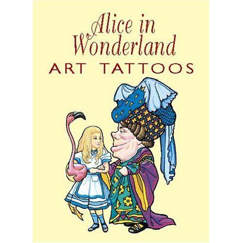 Alice in Wonderland Tattoos (9780486427546): Lewis Carroll