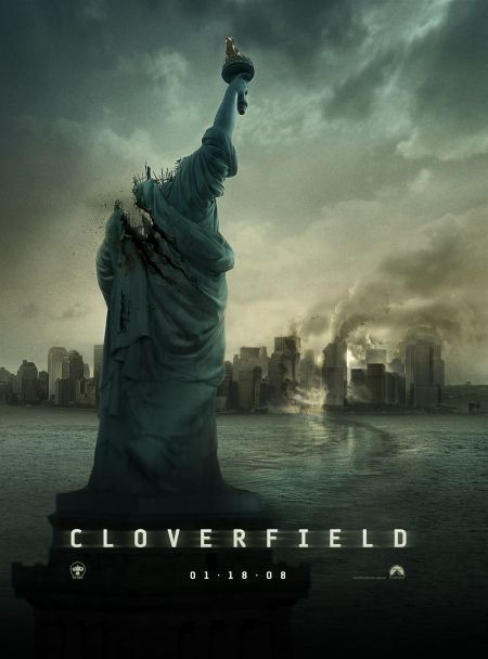 Cloverfield. This movie introduced me to JJ Abrams now I'm a pretty big fan.