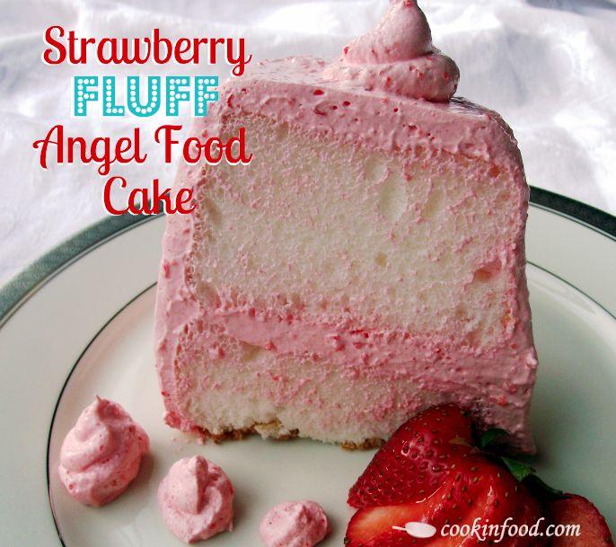 Strawberry Fluff Angel Food Cake via Cookin Up Good Times - summer yum!