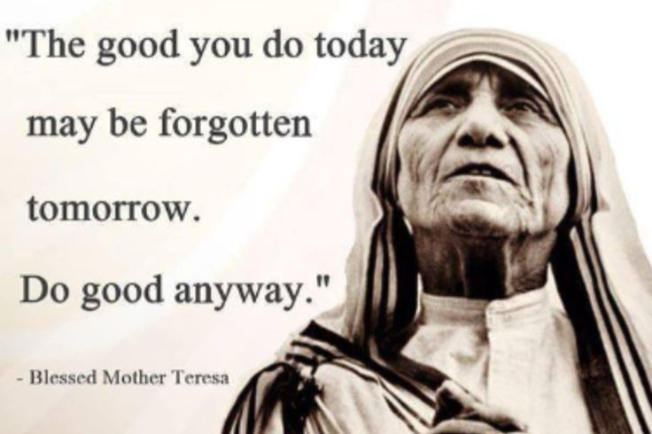 mother theresa intentions are honorable but Of st theresa church on the day of his  personal intentions  love that we  could never earn but  were in honorable stations should.