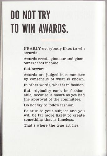Do not try to win awards