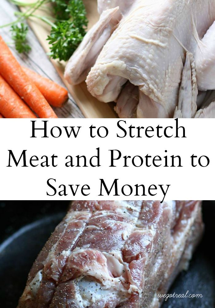 How to Stretch Meat and Protein to Save Money.  Instead of purchasing cheap meat when it's on sale, here are a few other ways to save money on meat without sacrificing quality. - We Got Real