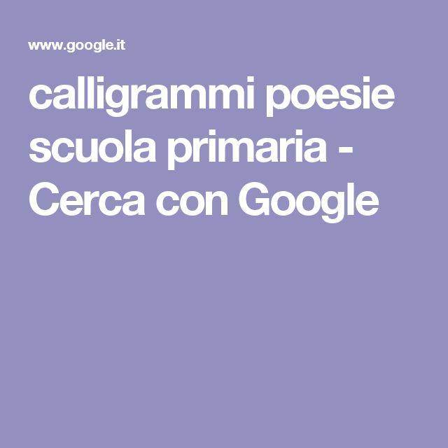 calligrammi poesie scuola primaria - Cerca con Google
