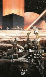 La zone du dehors / Alain Damasio, 2015. http://bu.univ-angers.fr/rechercher/description?notice=000799423