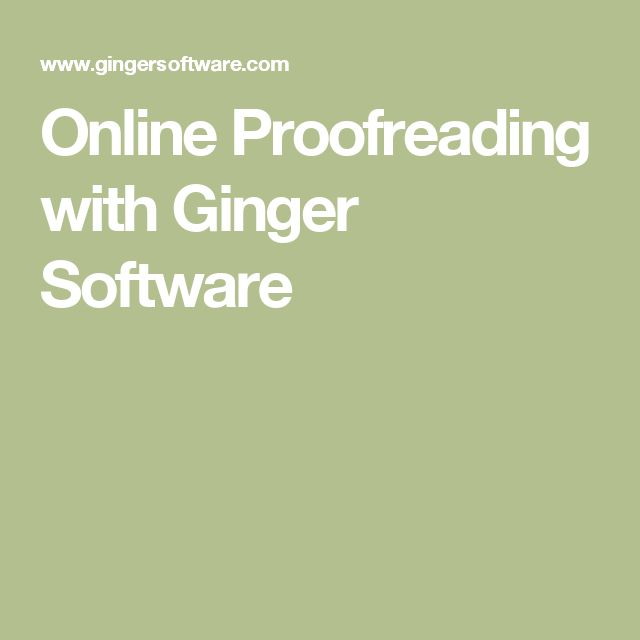 Online Proofreading with Ginger Software