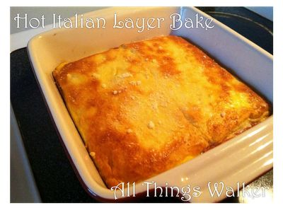 Hot Italian Layer Bake