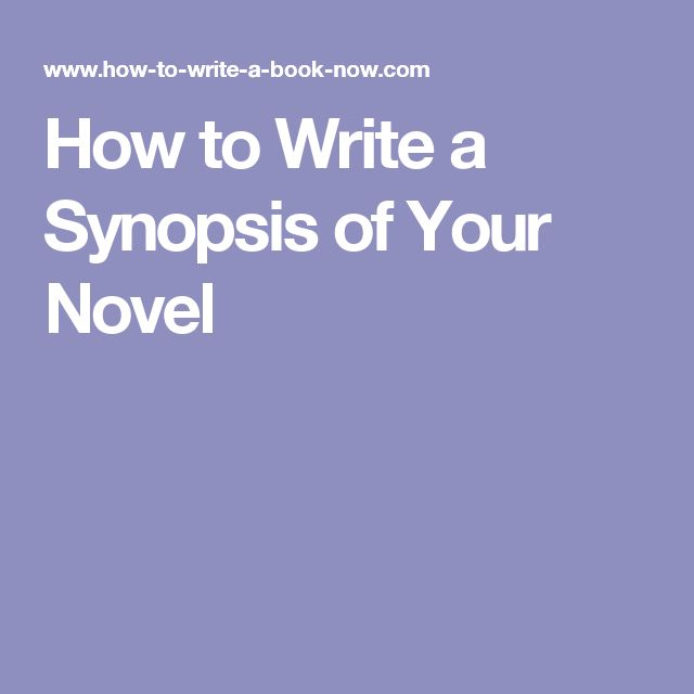 how to write a synopsis Thank you for good tips on how to write synopsis i have a question who writes synopsis the author herself on her own book you sound like it is so.