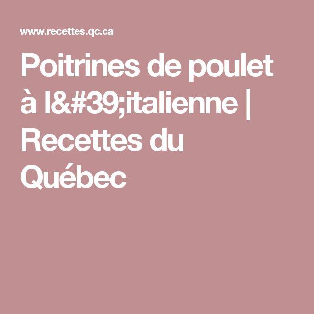 Poitrines de poulet à l'italienne | Recettes du Québec