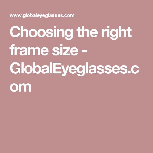 Choosing the right frame size - GlobalEyeglasses.com