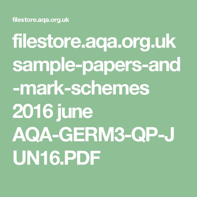 filestore.aqa.org.uk sample-papers-and-mark-schemes 2016 june AQA-GERM3-QP-JUN16.PDF