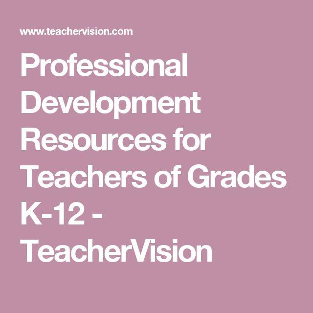 Professional Development Resources for Teachers of Grades K-12  - TeacherVision