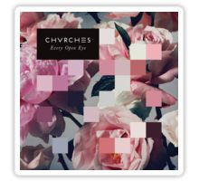 Chvrches - Every Open Eye Album Cover Art Sticker