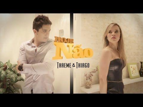 Thaeme & Thiago (part. Luan Santana) - Hoje não (Clipe Oficial) - YouTube