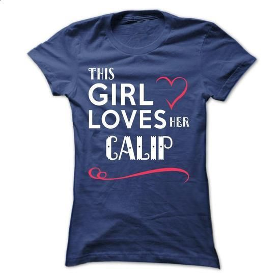 This girl loves her CALIP - #black and white men shirt. This girl loves her CALIP, cheap branded sweatshirts,hoodie white. GUARANTEE => https://www.sunfrog.com/Names/This-girl-loves-her-CALIP-spdvevujxu-Ladies.html?id=67911