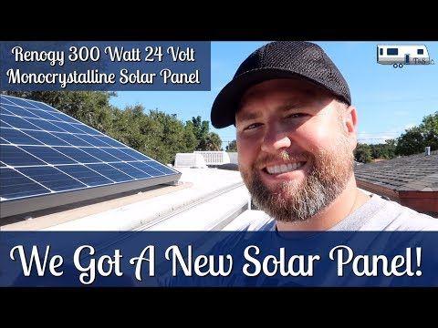 Installing A Renogy 300 Watt 24 Volt Monocrystalline Solar Panel Full Time Rv Living Youtube Solar Panels Solar Monocrystalline Solar Panels