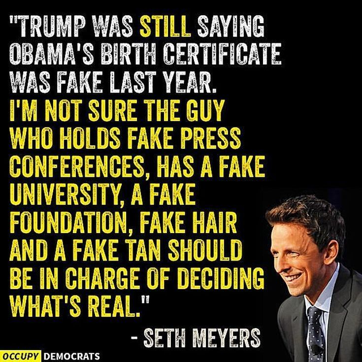 Funny Quotes About Donald Trump by Comedians and Celebrities: Seth Meyers on Tru  awesome)